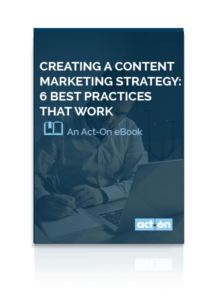 Creating-a-Content-Marketing-Strategy-6-Best-Practices-That-Work