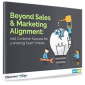 Beyond Sales & Marketing Alignment_Team Trifecta