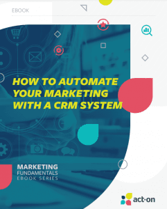 Automate Your Marketing With CRM